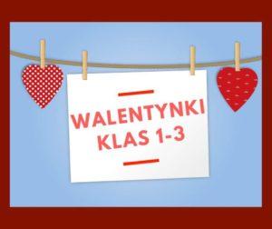 Walentynki klas 1-3